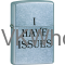 Zippo Classic I Have Issues Street Chrome Z273 Wholesale